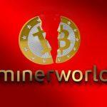 Minerworld continua com suas atividades mesmo sendo acusada de golpe!