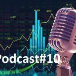 Podcast#10: Não existe lucro fixo em mercado variável!