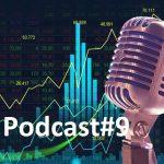 Podcast#9: A próxima crise financeira mundial vem aí! O que você precisa saber!