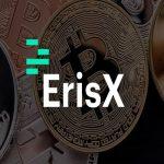 ErisX chegou! A concorrente para a Bakkt vem com tudo!